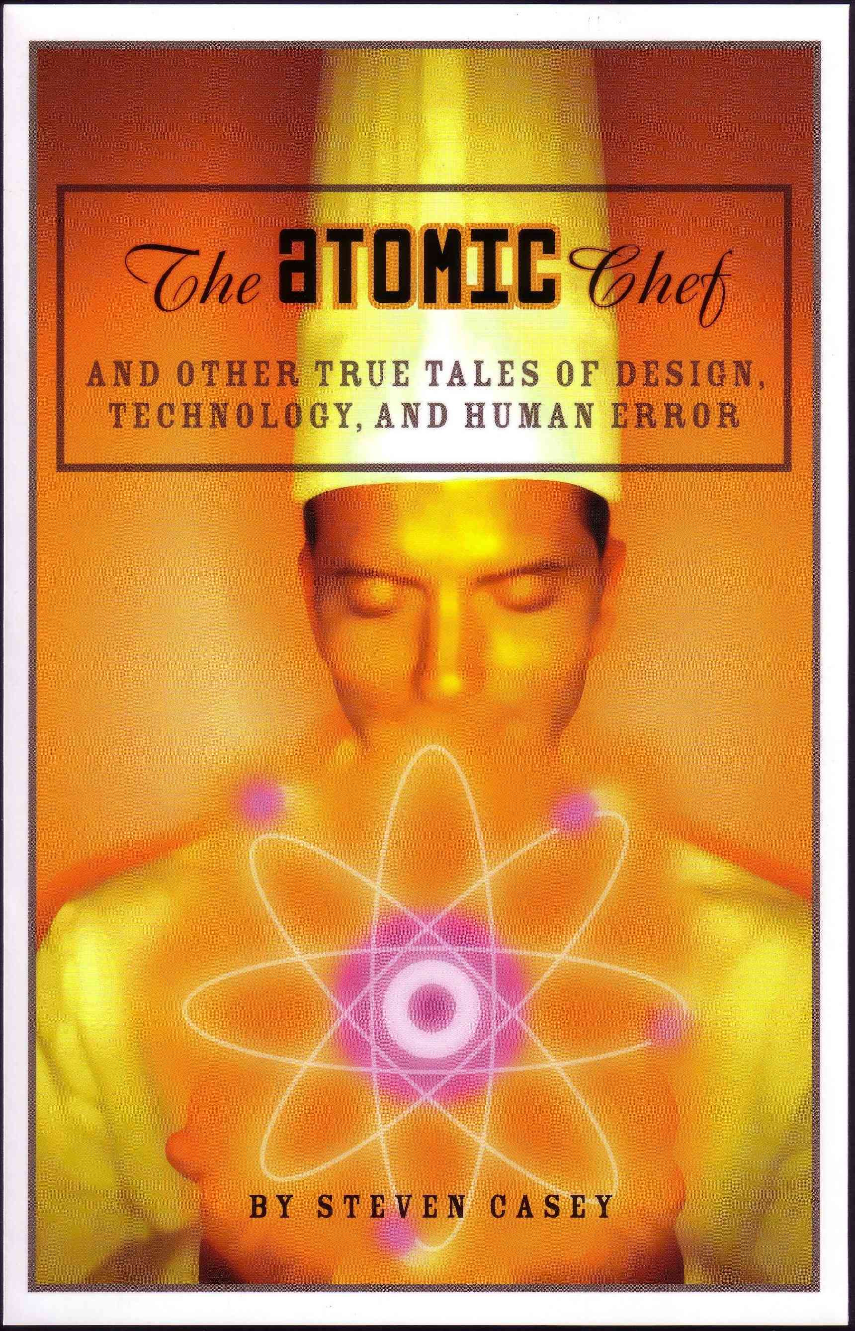 The Atomic Chef By Casey, Steven